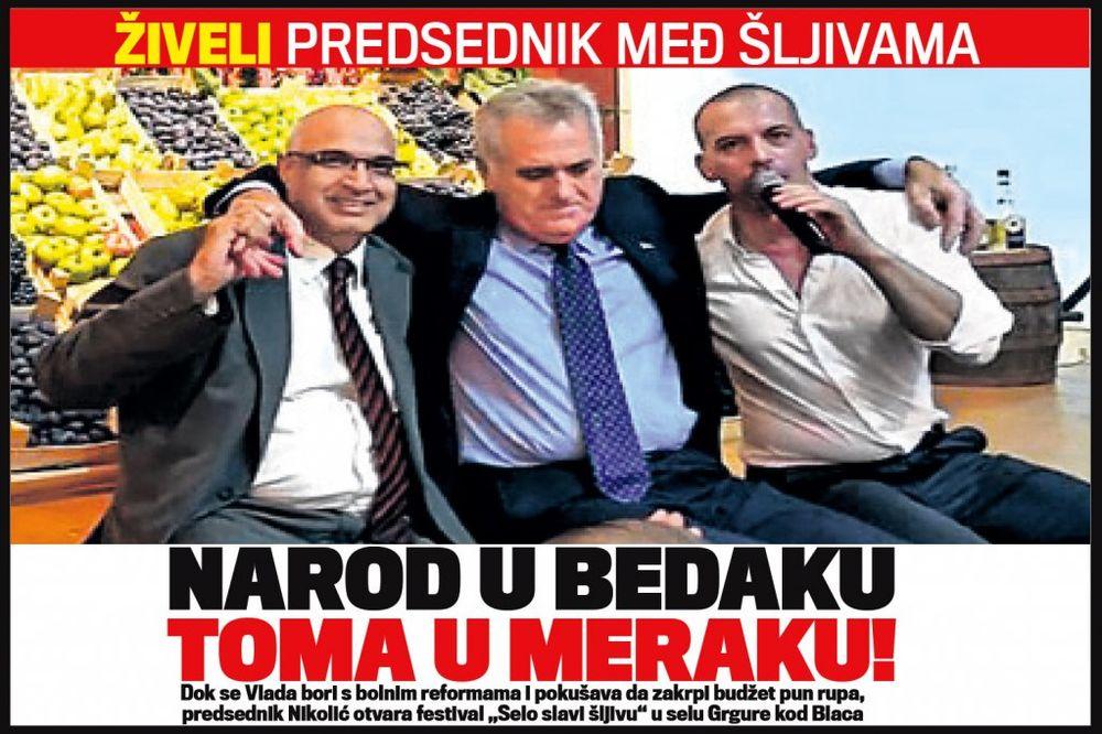 DANAS U KURIRU PREDSEDNIK MEĐ ŠLJIVAMA: Narod u bedaku, Toma u meraku!