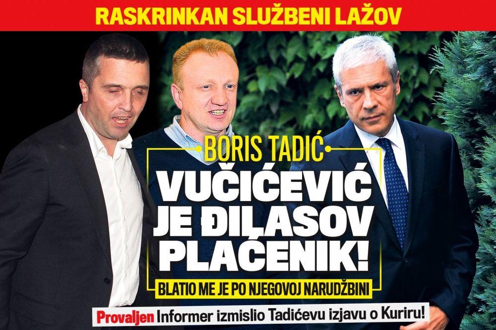 Tadić: Vučićević je Đilasov plaćenik!