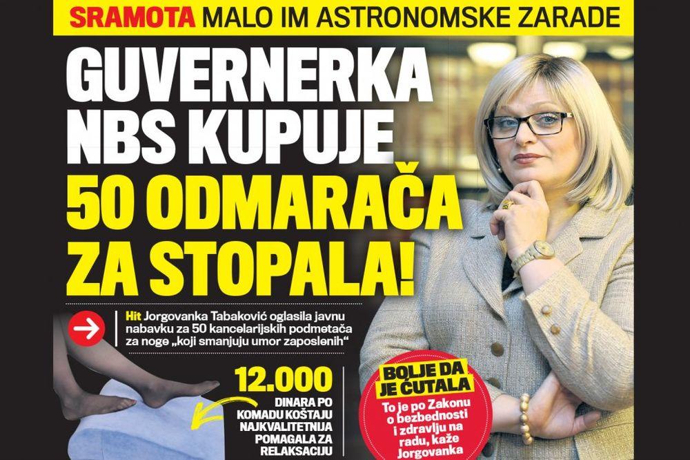 DANAS U KURIRU JORGOVANKA TABANOVIĆ: Guvernerka NBS kupuje 50 odmarača za stopala!