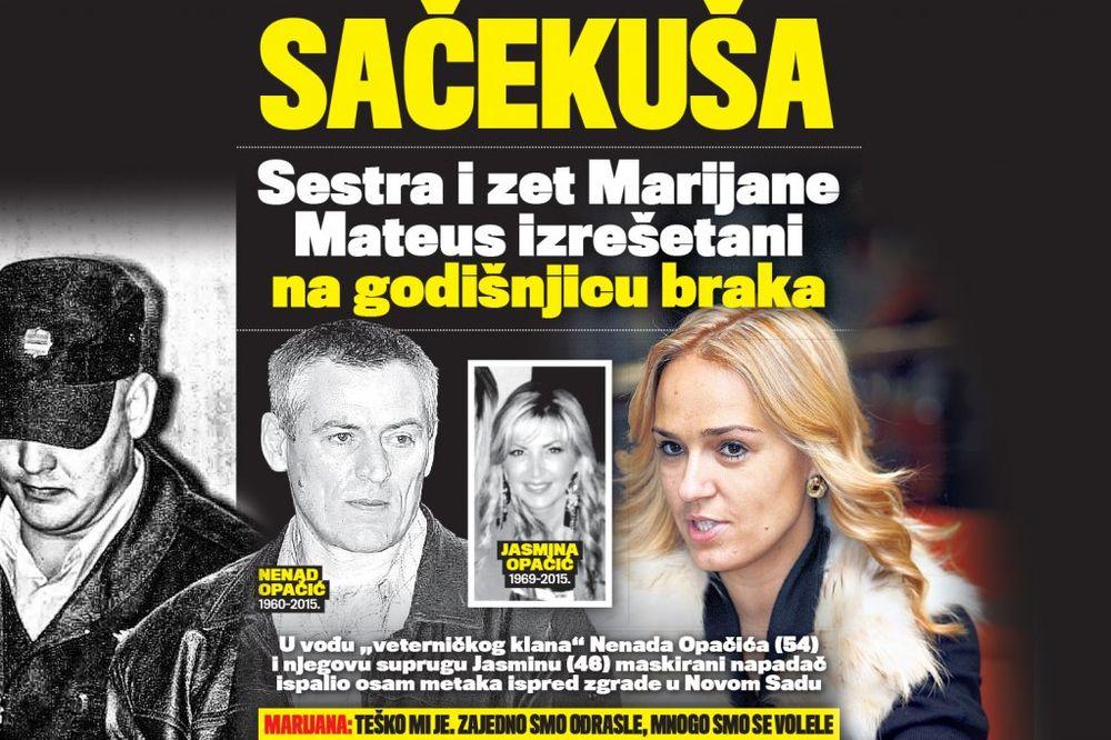 DANAS U KURIRU SAČEKUŠA ZA OPAČIĆE: Sestra i zet Marijane Mateus izrešetani na 22. godišnjicu braka!