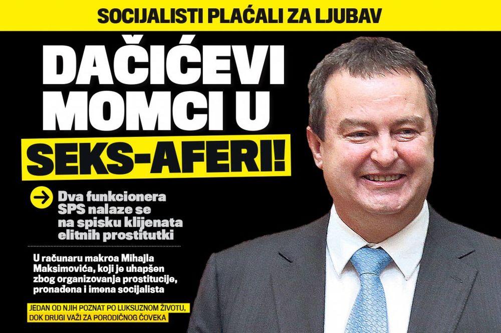 DANAS U KURIRU DAČIĆEVI MOMCI U SEKS-AFERI: Čelnici SPS plaćali elitne prostitutke!