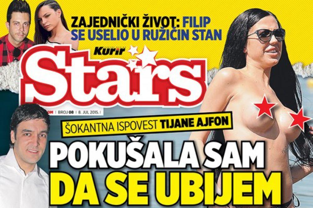 DANAS UZ KURIR POKLON MAGAZIN STARS TIJANA AJFON: Pokušala sam da se ubijem zbog Stojketa!