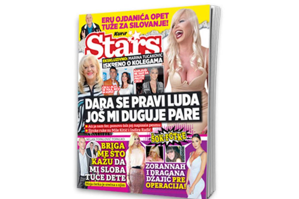 MARINA TUCAKOVIĆ ZA NOVI STARS: Dara se pravi luda, a još mi duguje pare