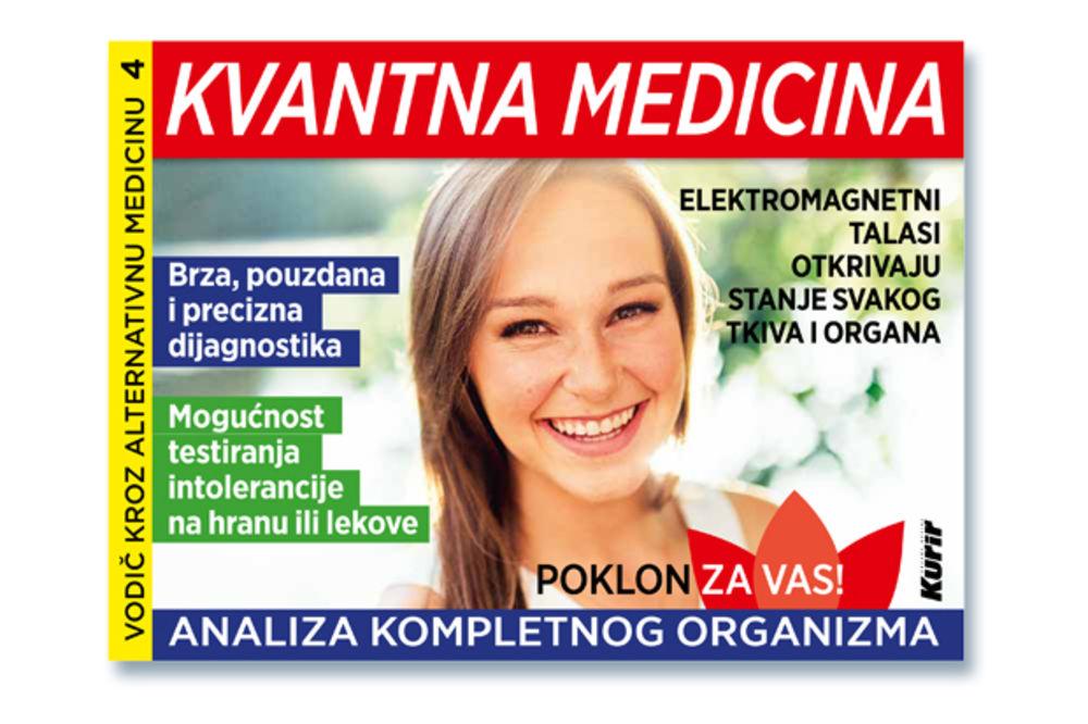 DANAS UZ KURIR: Kvantna medicina