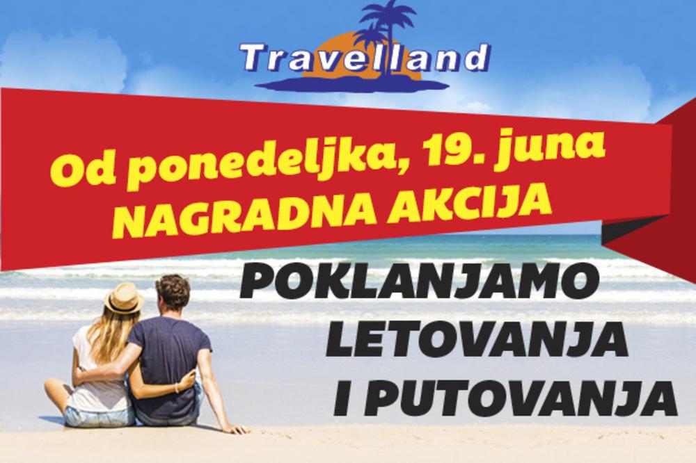 OD PONEDELJKA VELIKA NAGRADNA AKCIJA U KURIRU: Travelland svaki dan poklanja vikend putovanje ili letovanje za dvoje!