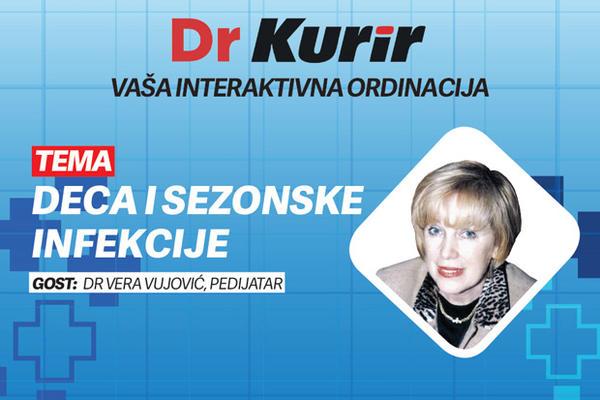 DR KURIR SA PEDIJATROM VEROM VUJOVIC: Deca i sezonske  infekcije! Kako se najlakse izboriti sa njima? (KURIR TV UZIVO)