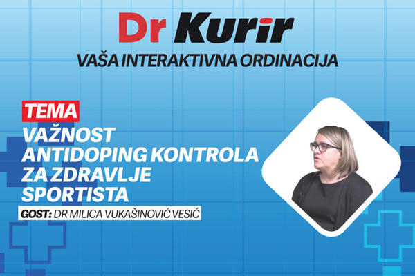 DR KURIR SA DR MILICOM VUKASINOVIC VESIC: Vaznost antidoping kontrole za zdravlje sportista