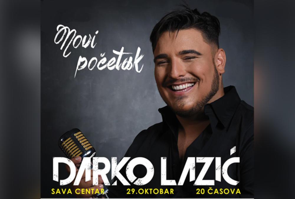 """SPEKTAKULARNI KONCERT DARKA LAZIĆA: """"Novi početak"""" zakazan je za 29. oktobar u centru Sava"""